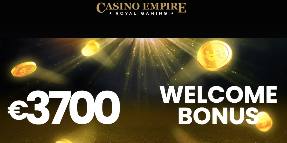 banner showing the 3700 euro casino empire welcome package amount