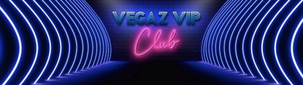 vegaz casino vip club banner