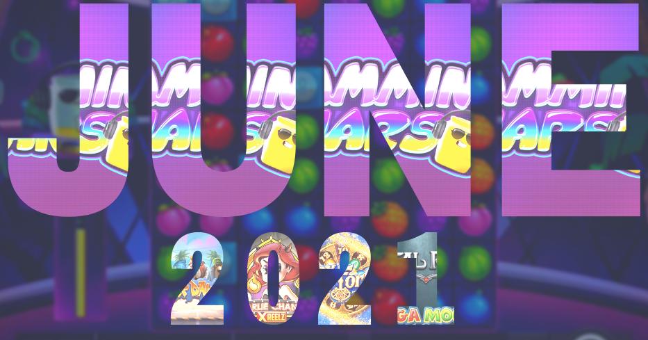 Best New Slots June 2021