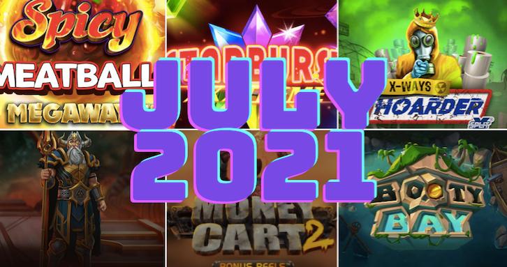 Best New Slots July 2021